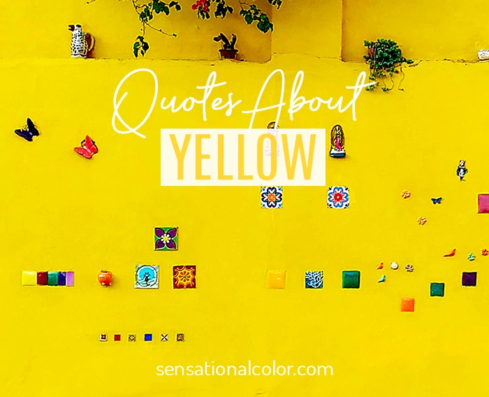 Quotes About Yellow